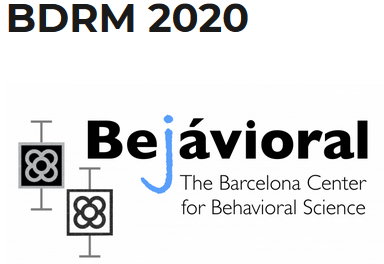 Behavioral Decision Research and Management (BDRM), Barcelona, June 16-18, 2020 - Decision Science News